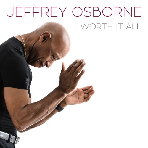Jeffrey Osborne - Worth It All (2018) [DSD64] DSF