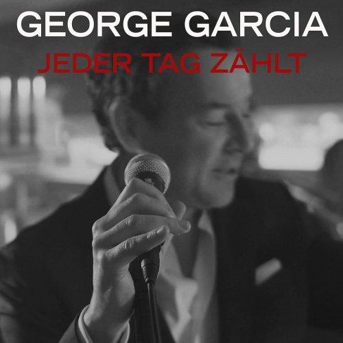 George García - Jeder Tag Zählt (2018)