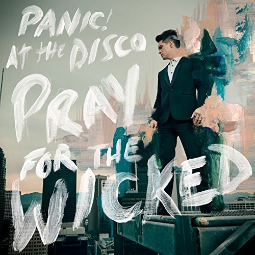 Panic! At The Disco - Pray For The Wicked (2018) [24/96 Hi-Res]