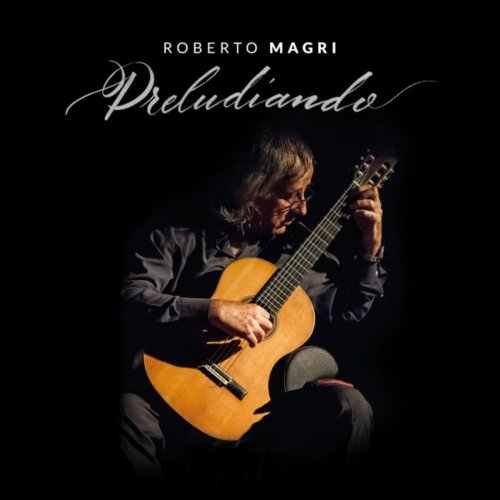 Roberto Magri - Preludiando (2018)