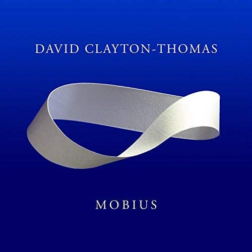 David Clayton-Thomas - Mobius (2018)