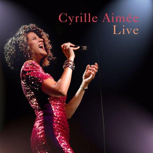 Cyrille Aimée - Live (2018) [Hi-Res]