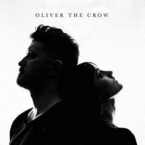 Oliver the Crow - Oliver the Crow (2018)