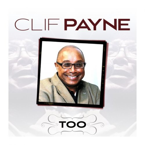 Clif Payne - Too (2018)