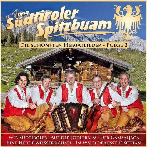 Orig. Südtiroler Spitzbuam - Die schönsten Heimatlieder - Folge 2 (2018)