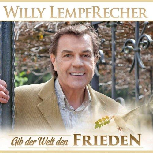 Willy Lempfrecher - Gib der Welt den Frieden (2018)