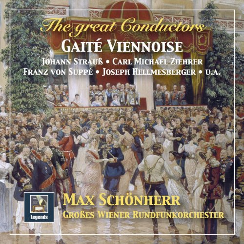 Radio-Symphonieorchester Wien - The Great Conductors- Max Schönherr Conducts Strauss, Ziehrer, Suppé, Stolz & Others – Gaîté viennoise (2018)