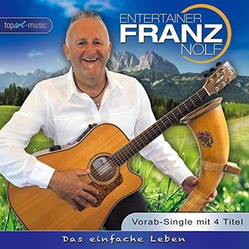 Franz Nolf - Das einfache Leben (2018)