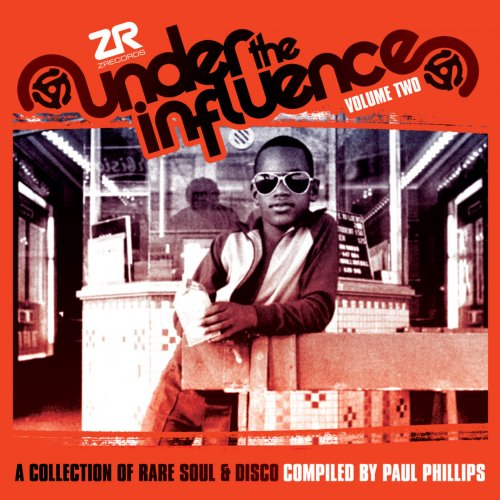 Various Artists - Under The Influence, Vol.2: A Collection Of Rare Soul & Disco (2012) FLAC