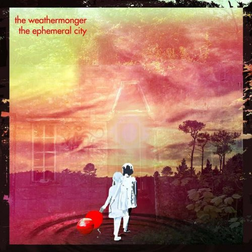 The Weathermonger - The Ephemeral City (2018)