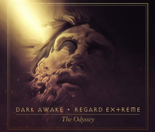 Dark Awake & Regard Extrême - The Odyssey (2018)