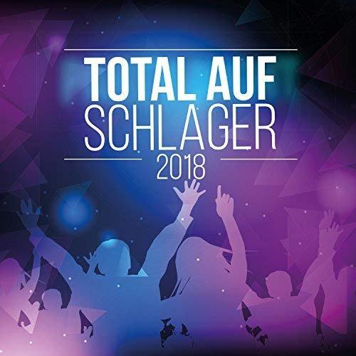 VA - Total Auf Schlager 2018 (2018)