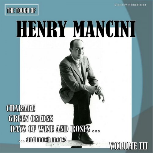 Henry Mancini - The Touch of Henry Mancini, Vol. 3 (Digitally Remastered) (2018)