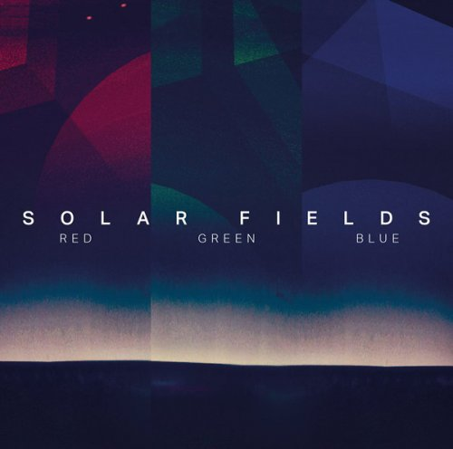 Solar Fields - Red / Green / Blue (2018)