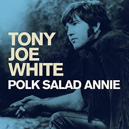 Tony Joe White - Polk Salad Annie (2018)