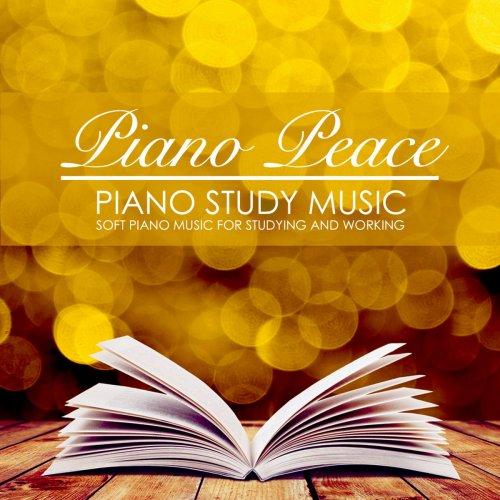 Piano Peace - Piano Study Music (2018)