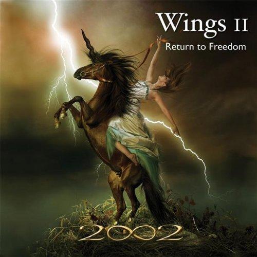 2002 - Wings II - Return to Freedom (2009)