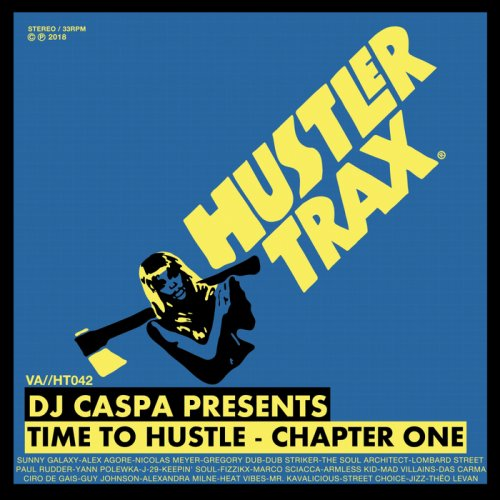DJ Caspa - Time To Hustle/Chapter One (2018)