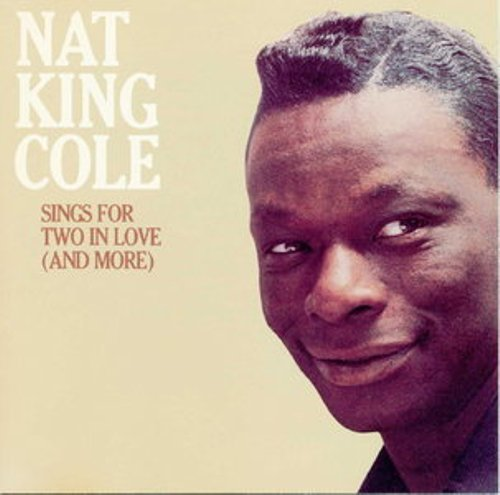Nat King Cole - Sings for two in Love (1954)