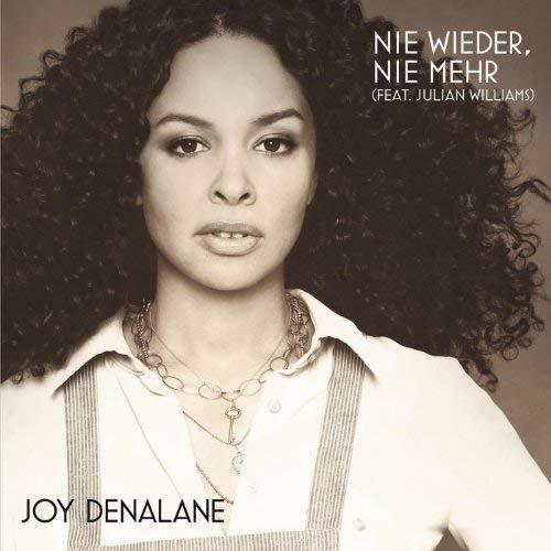 Joy Denalane feat. Julian Williams - Nie Wieder, Nie Mehr (2011)