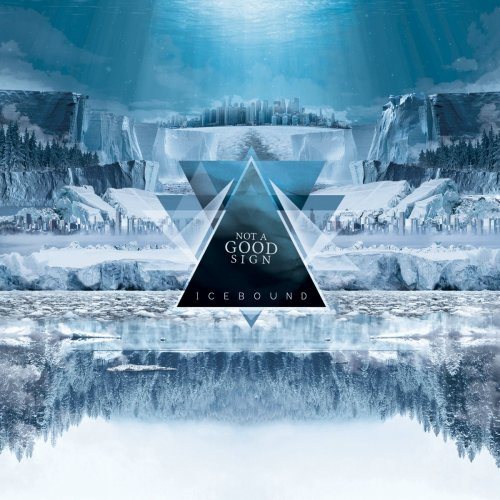 Not A Good Sign - Icebound (2018)