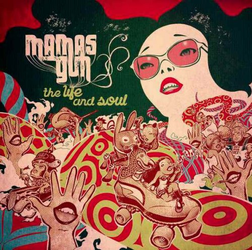 Mamas Gun - The Life and Soul (2011) FLAC