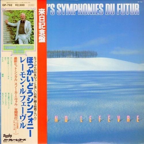 Raymond Lefevre - Tomorrow's Symphonies Du Futur (1980) [Vinyl]