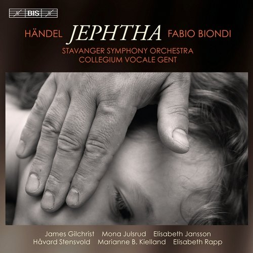 Fabio Biondi, Collegium Vocale, Stavanger Symphony Orchestra - Handel: Jephtha (2011) Hi-Res / CD-Rip