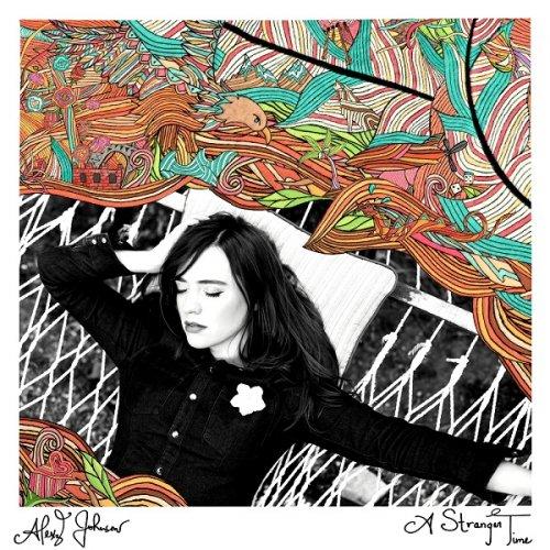 Alexz Johnson - A Stranger Time (2017)