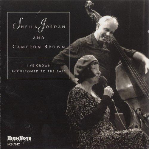 Sheila Jordan & Cameron Brown - I've Grown Accustomed To The Bass (2000)