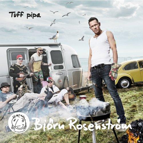 Björn Rosenström - Tuff Pipa (2015) FLAC