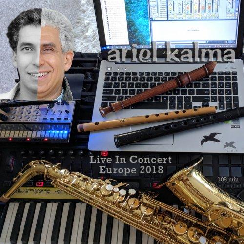 Ariel Kalma - Live in Concert Europe 2018 (2018) [Hi-Res]