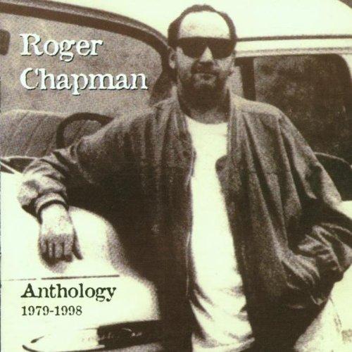 Roger Chapman - Anthology 1979 - 1998 (1998)