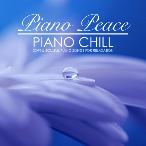 Piano Peace - Piano Chill (2018)
