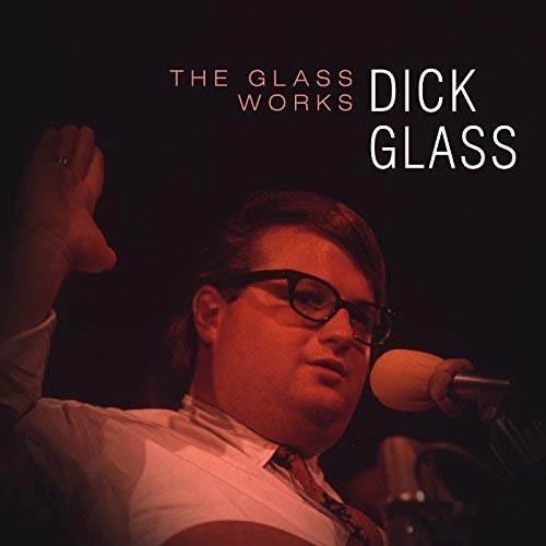 Dick Glass - The Glass Works (1967/2018) Hi Res