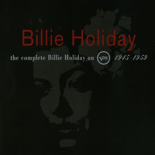 Billie Holiday - The Complete Billie Holiday On Verve 1945-1959 (10CD BoxSet) (1992)
