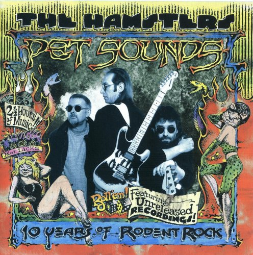 The Hamsters - Pet Sounds: 10 Years Of Rodent Rock (1998)