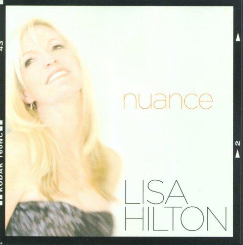 Lisa Hilton - Nuance (2010)
