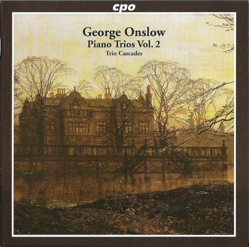 Trio Cascades - Onslow – Piano Trios, Vol. 2 (2008)