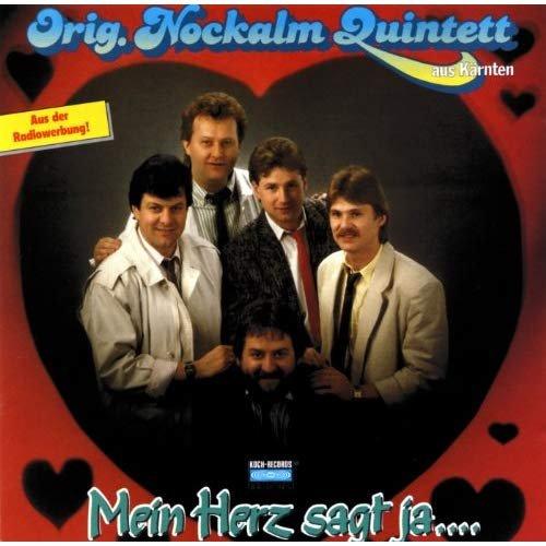 Nockalm Quintett - Mein Herz sagt ja ... (1987)