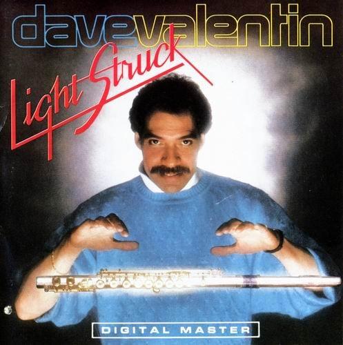Dave Valentin - Light Struck (1986) CD Rip