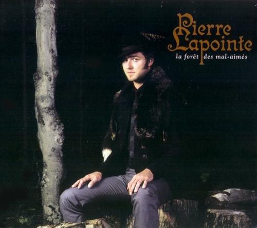 Pierre Lapointe - La foret des mal-aimes (2006)