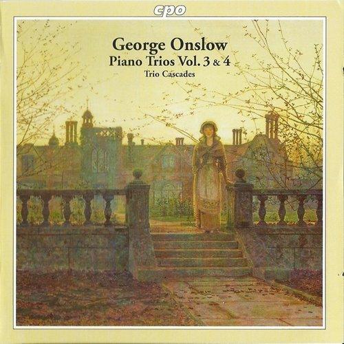 Trio Cascades - Onslow – Piano trios, Vol. 3-4 (2011)
