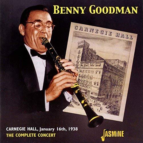 Benny Goodman - Complete Benny Goodman Carnegie Hall Concert 1938 (2006) CD Rip