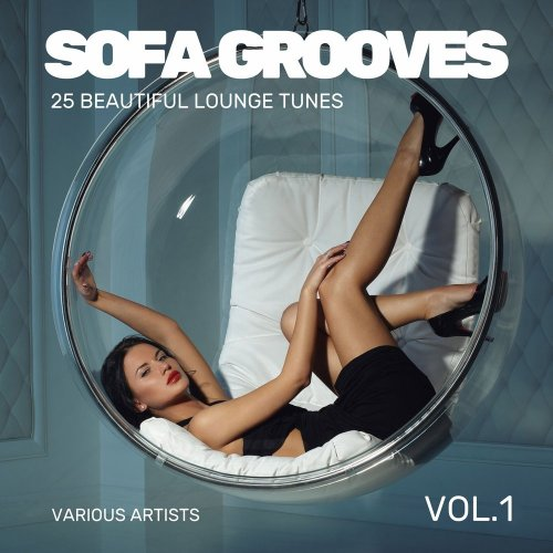 Various Artists - Sofa Grooves (25 Beautiful Lounge Tunes), Vol. 1 (2018) FLAC