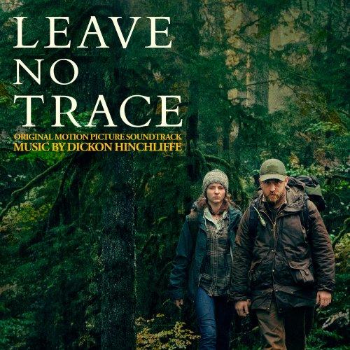 Dickon Hinchliffe - Leave No Trace (Original Motion Picture Soundtrack) (2018)