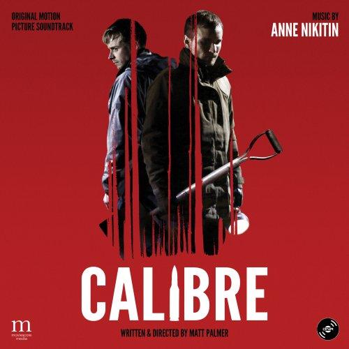 Anne Nikitin - Calibre (Original Motion Picture Soundtrack) (2018)
