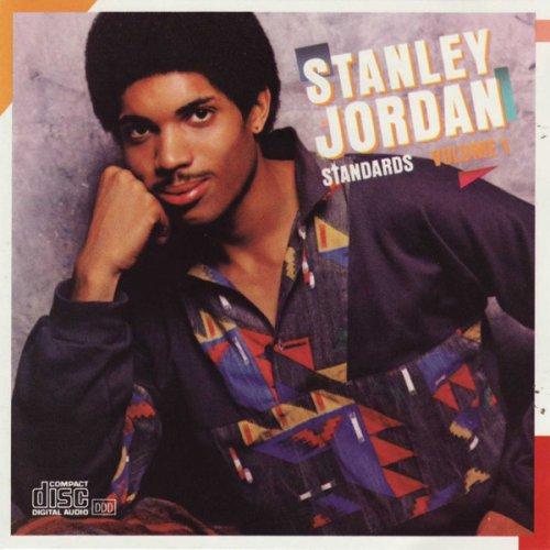 Stanley Jordan - Standards Vol. 1 (1986)
