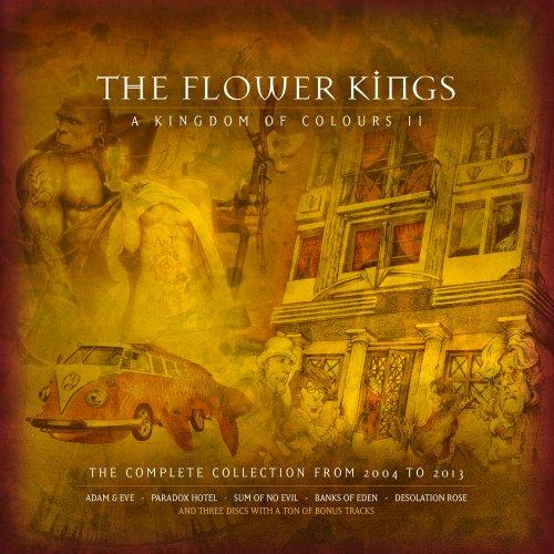 The Flower Kings - A Kingdom Of Colours II [2004-2013] (2018)