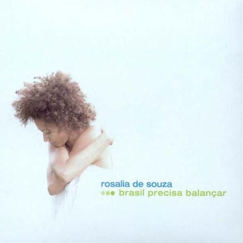 Rosalia De Souza - Brasil Precisa Balancar (Japanese Edition) (2005)